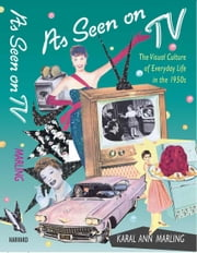 As Seen on TV ebook by Karal Ann Marling