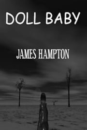 Doll Baby ebook by James Hampton