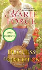 Duchess by Deception ebook by Marie Force