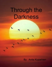 Through the Darkness ebook by Anita Kuparinen
