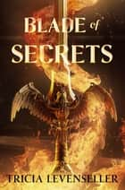 Blade of Secrets ebook by Tricia Levenseller