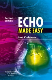 Echo Made Easy ebook by Sam Kaddoura