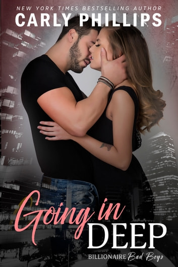 Going in Deep ebook by Carly Phillips