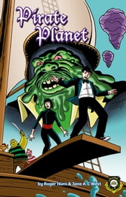Pirate Planet ebook by Jane A C West,Roger Hurn,Anthony Williams