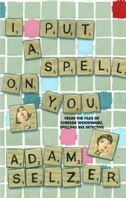 I Put a Spell on You ebook by Adam Selzer
