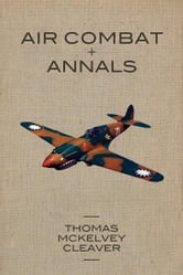 Air Combat Annals ebook by Thomas McKelvey Cleaver