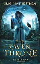 The Raven Throne ebook by Eric Kent Edstrom