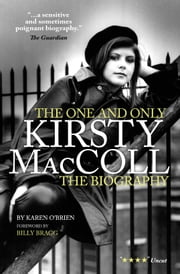 Kirsty MacColl - The Biography ebook by Karen O'Brian