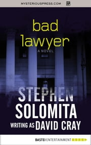 Bad Lawyer ebook by Stephen Solomita