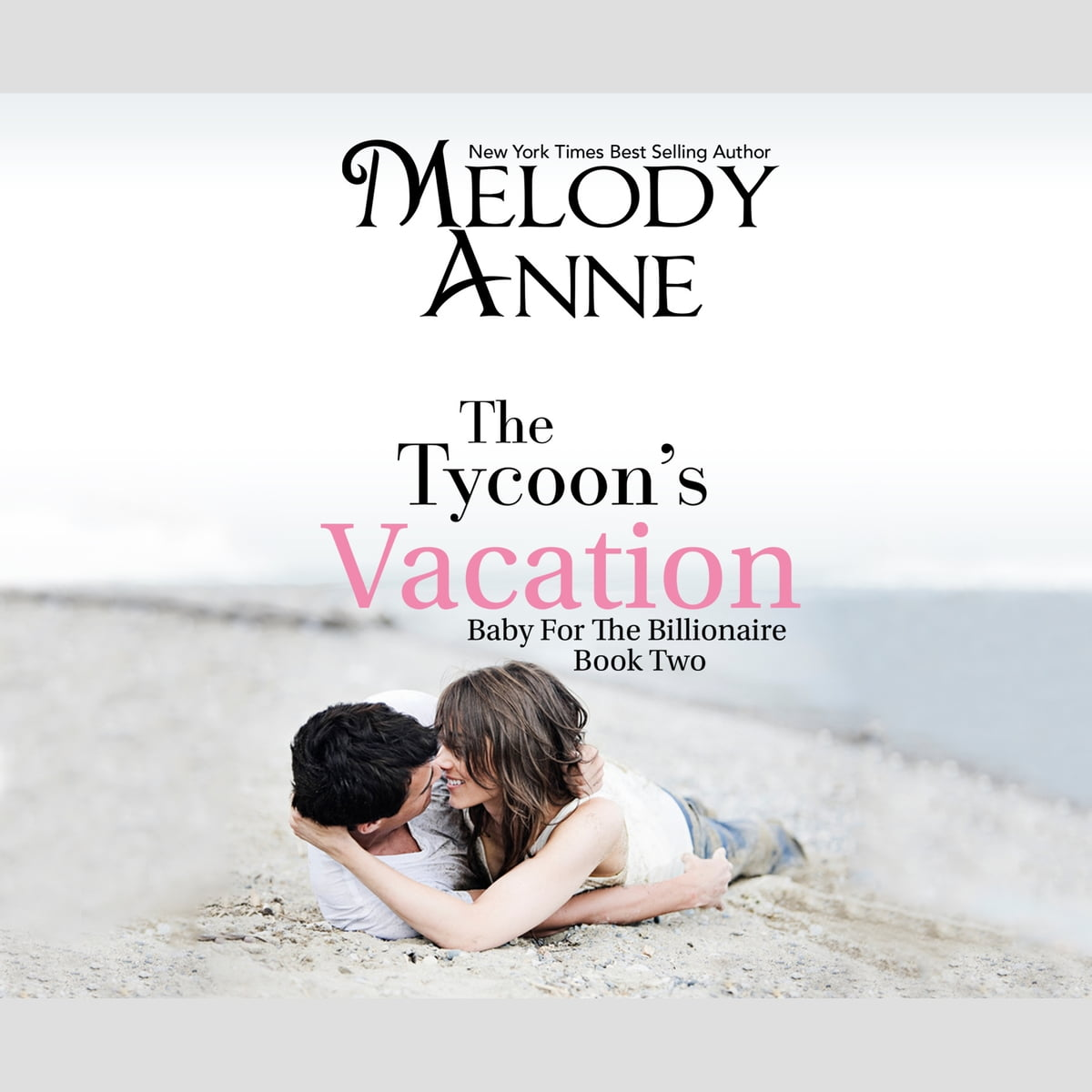 The Tycoon's Vacation audiobook by Melody Anne - Rakuten Kobo