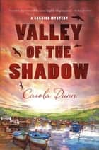 The Valley of the Shadow ebook by Carola Dunn