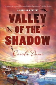 The Valley of the Shadow - A Cornish Mystery ebook by Carola Dunn