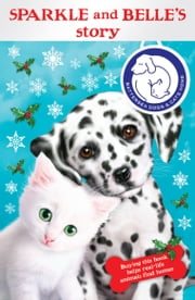 Battersea Dogs & Cats Home: Sparkle and Belle's Story ebook by RHCP Digital
