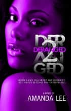 Deranged 2 (5 Star Publications Presents) eBook by Amanda Lee