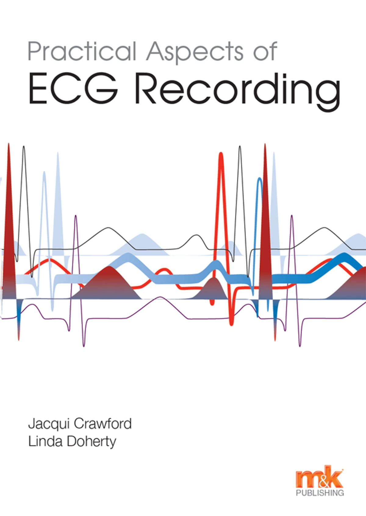 Practical Aspects of ECG Recording eBook by Jacqui Crawford ...