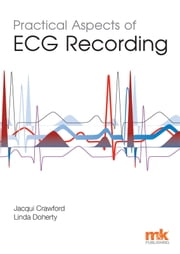 Practical Aspects of ECG Recording ebook by Jacqui Crawford