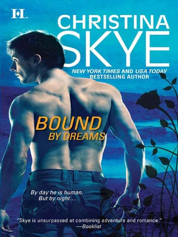 Bound by Dreams (Mills & Boon M&B) ebook by Christina Skye