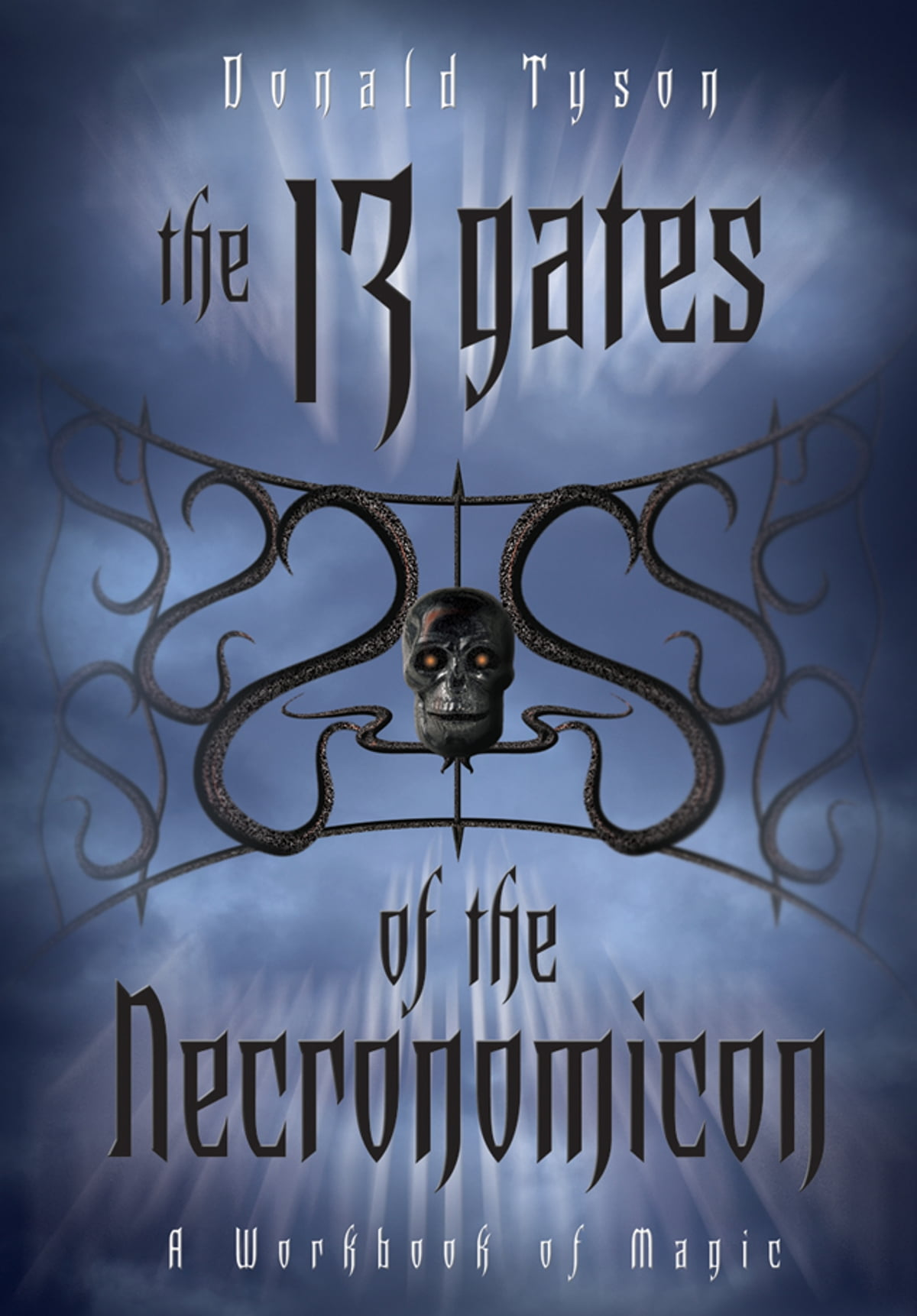 The 13 Gates of the Necronomicon ebook by Donald Tyson - Rakuten Kobo