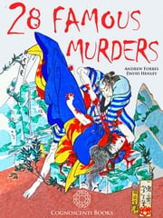28 Famous Murders ebook by Cognoscenti Books
