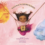 Elena's Serenade ebook by Campbell Geeslin,Ana Juan