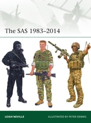 The SAS 19832014 ebook by Leigh Neville,Peter Dennis