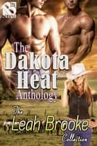 The Dakota Heat Anthology ebook by