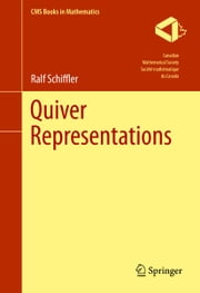 Quiver Representations ebook by Ralf Schiffler