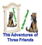 The Three Friends ebook by Sheena Chisnell