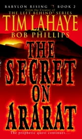 Babylon Rising: The Secret on Ararat ebook by Tim LaHaye,Bob Phillips
