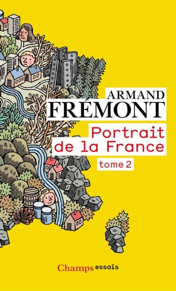 Portrait de la France (Tome 2) eBook by Armand Frémont