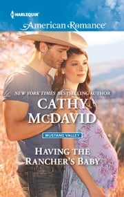Having the Rancher's Baby ebook by Cathy McDavid