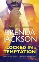 Locked In Temptation 電子書 by Brenda Jackson