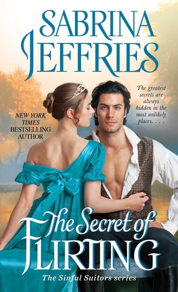 The Secret of Flirting ebook by Sabrina Jeffries
