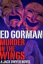 Murder in the Wings ebook by Ed Gorman