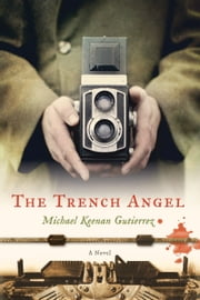 The Trench Angel ebook by Michael Keenan Gutierrez