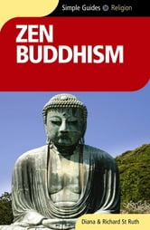 Zen Buddhism - Simple Guides ebook by Diana St. Ruth