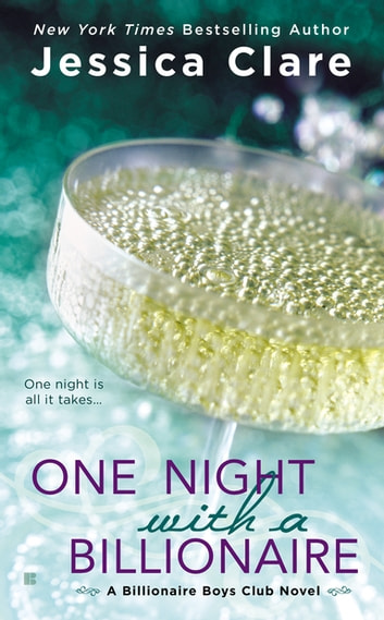 One night with a billionaire ebook by jessica clare 9780698165502 one night with a billionaire ebook by jessica clare fandeluxe Gallery