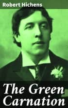 The Green Carnation ebook by