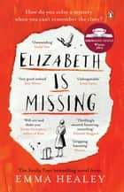 Elizabeth is Missing ebook by
