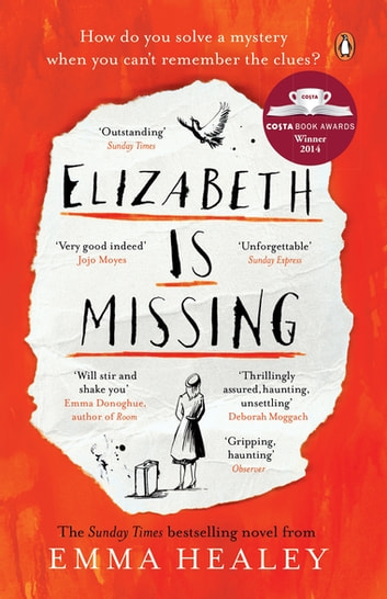 Elizabeth is Missing 電子書 by Emma Healey