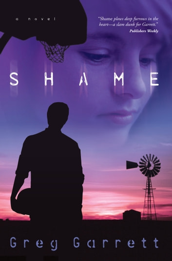 Shame - A Novel ebook by Greg Garrett