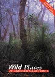 Wild Places of Greater Melbourne ebook by Robin Taylor