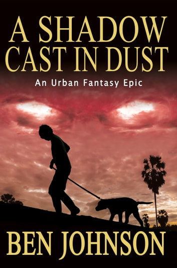 A Shadow Cast in Dust ebook by Ben Johnson
