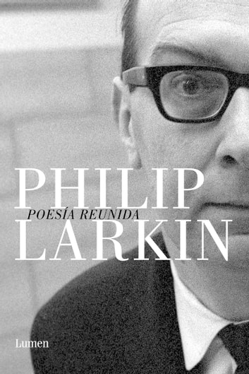 Poesía reunida eBook by Philip Larkin