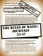The Rules of Magic: Journals 34-47 ebook by Ash Nom DePlume