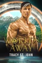 Warriors of Risnar 4: Worlds Away ebook by