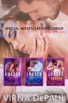 Special Investigations Group Boxed Set - Books 1-3 ebook by
