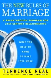 The New Rules of Marriage ebook by Terrence Real