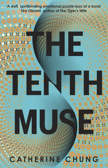 The Tenth Muse ebook by Catherine Chung