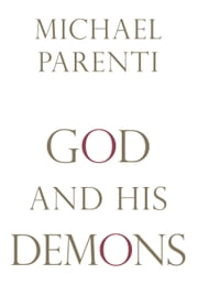 God and His Demons ebook by Michael Parenti,Dan Barker